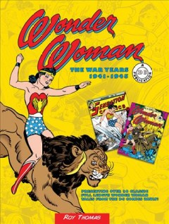 Wonder Woman : the war years 1941-1945 cover image