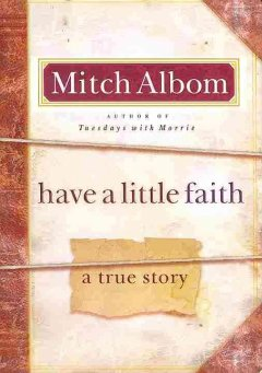 Have a little faith : a true story cover image