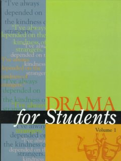 Drama for students. Volume 1 presenting analysis, context and criticism on commonly studied dramas cover image