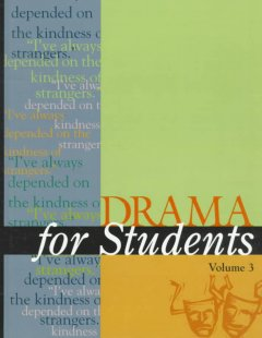Drama for students. Volume 3 presenting analysis, context and criticism on commonly studied dramas cover image