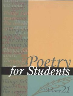 Poetry for students. Volume 21 presenting analysis, context and criticism on commonly studied poetry cover image