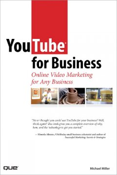 YouTube for business : online video marketing for any business cover image