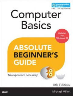 Computer basics absolute beginner's guide, Windows 10 edition cover image