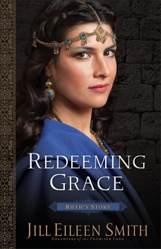 Redeeming grace : Ruth's story cover image