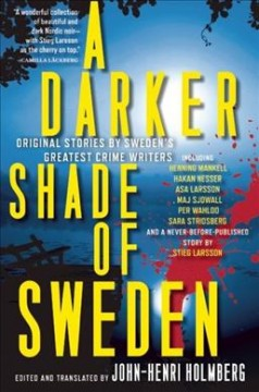 A darker shade of Sweden : original stories by Sweden's greatest crime writers cover image