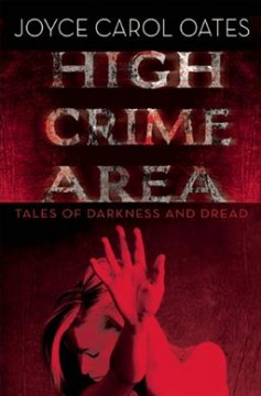 High crime area : tales of darkness and dread cover image