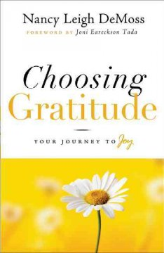 Choosing gratitude : your journey to joy cover image