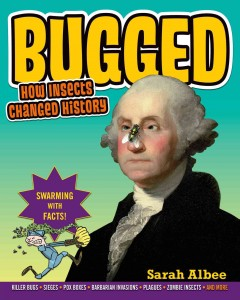 Bugged : how insects changed history cover image