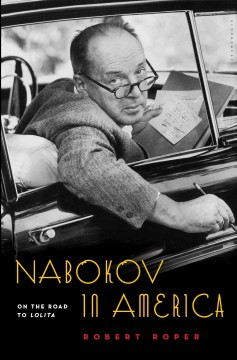 Nabokov in America : on the road to Lolita cover image
