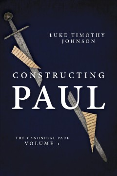Constructing Paul. Volume 1, The canonical Paul cover image