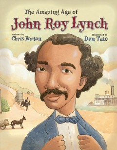 The amazing age of John Roy Lynch cover image