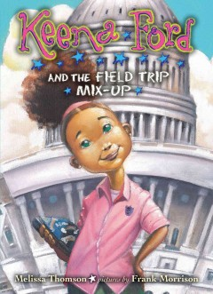 Keena Ford and the field trip mix-up cover image