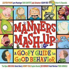 Manners mash-up : a goofy guide to good behavior cover image