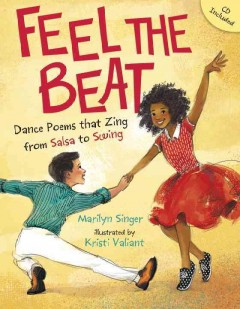 Feel the beat : dance poems that zing from salsa to swing cover image