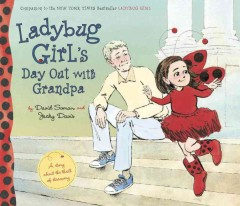 Ladybug Girl's day out with Grandpa cover image