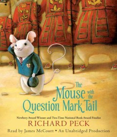 The mouse with the question mark tail [a novel] cover image