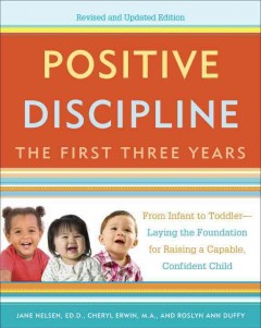 Positive discipline : the first three years cover image