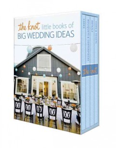 The Knot little books of big wedding ideas cover image