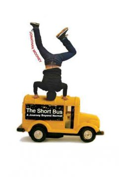 The short bus : a journey beyond normal cover image