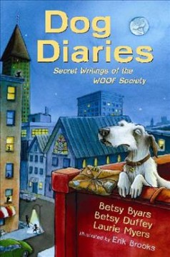 Dog diaries : secret writings of the WOOF Society cover image