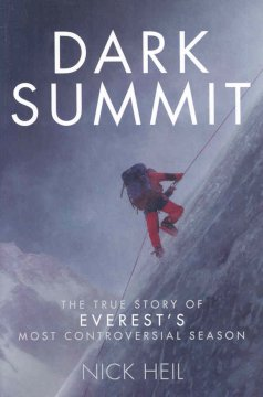 Dark summit : the true story of Everest's most controversial season cover image