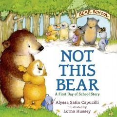 Not this bear : a first day of school story cover image