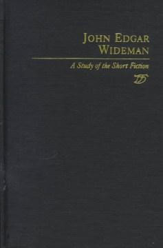 John Edgar Wideman a study of the short fiction cover image