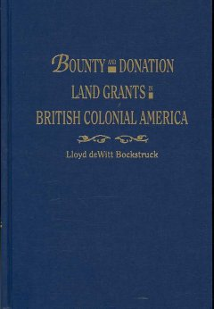 Bounty and donation land grants in British colonial America cover image