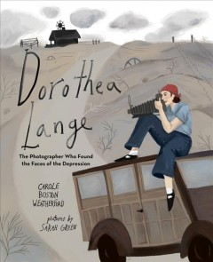Dorothea Lange : the photographer who found the faces of the depression cover image