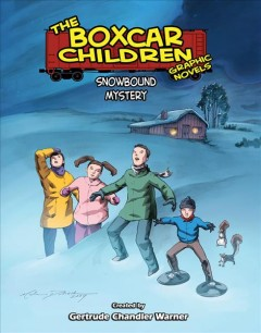 The boxcar children graphic novels. Snowbound mystery cover image