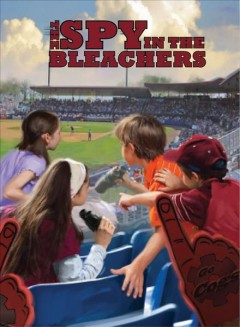 The spy in the bleachers cover image