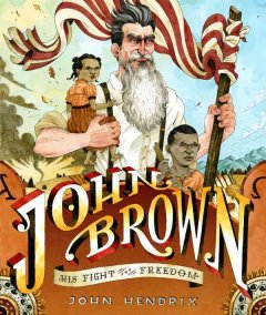John Brown : his fight for freedom cover image