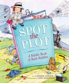 Spot the plot : a riddle book of book riddles cover image