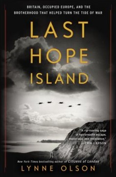 Last Hope Island : Britain, occupied Europe, and the brotherhood that helped turn the tide of war cover image