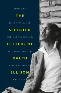 The selected letters of Ralph Ellison cover image