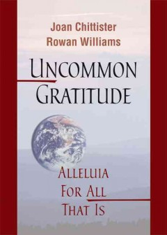 Uncommon gratitude : alleluia for all that is cover image