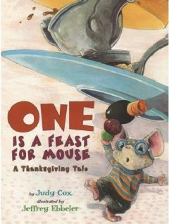 One is a feast for Mouse : a Thanksgiving tale cover image