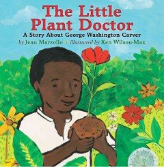 The little plant doctor : a story about George Washington Carver cover image