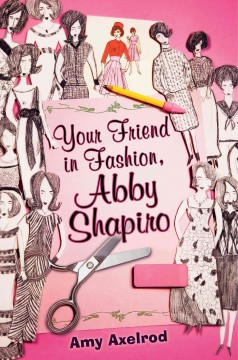 Your friend in fashion, Abby Shapiro cover image