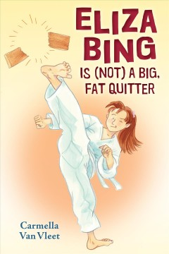 Eliza Bing Is (NOT) a big, fat quitter cover image