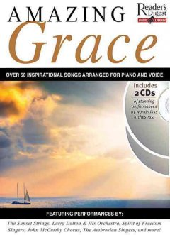 Amazing grace 52 inspirational favorites arranged for piano and voice cover image