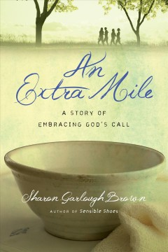 An extra mile : a story of embracing God's call cover image