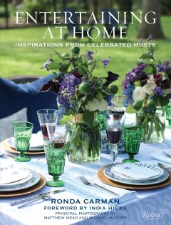 Entertaining at home : inspirations from celebrated hosts cover image