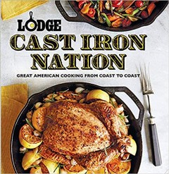 Lodge cast iron nation : great American cooking from coast to coast cover image