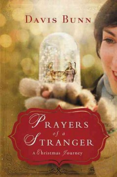Prayers of a stranger : a Christmas journey cover image