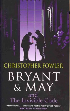 Bryant & May and the invisible code cover image
