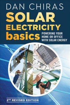 Solar electricity basics : powering your home or office with solar energy cover image