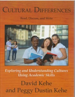 Cultural differences : read, discuss, and write: exploring and understanding cultures using academic skills cover image