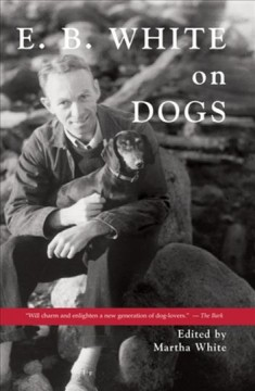E.B. White on dogs cover image