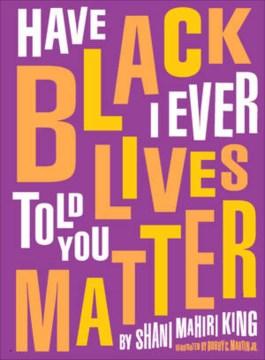 Have I ever told you Black lives matter cover image